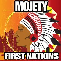 First Nations — Mojety