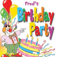 Fred's Birthday Party — The Fun Factory, The Tiny Boppers