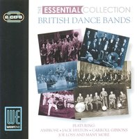 British Dance Bands: The Essential Collection — сборник