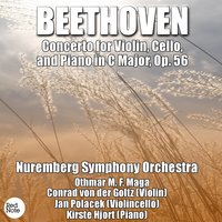Beethoven: Concerto for Violin, Cello, and Piano in C Major, Op. 56 — Nuremberg Symphony Orchestra, Othmar M. F. Maga