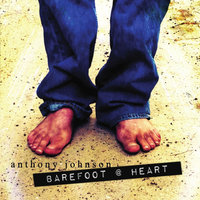 Barefoot @ Heart — Anthony Johnson