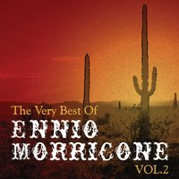 The Very Best Of Ennio Morricone Vol.2 — The Original Movies Orchestra