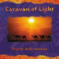 Caravan Of Light — David Arkenstone