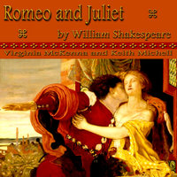 Romeo and Juliet by William Shakespeare — Keith Michell, Keith Michell and Virginia McKenna and Dame Flora Robson
