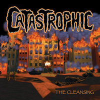 The Cleansing — Catastrophic