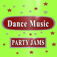 Dance Music (Party Jams) — Party People 101