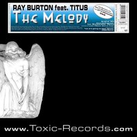 The Melody — Ray Burton, Titus