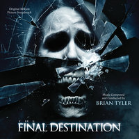 The Final Destination — Brian Tyler