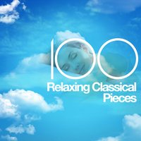 100 Relaxing Classical Pieces — Людвиг ван Бетховен