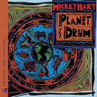 Planet Drum — Mickey Hart