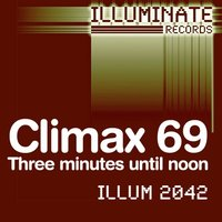 Three minutes until noon — Climax 69