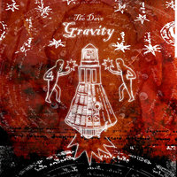 Gravity — The Dave