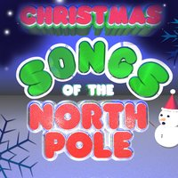 Christmas Songs of the North Pole — сборник