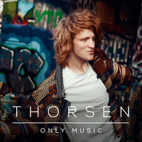 Only Music — Thorsen