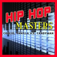 Hip Hop Masters — Vanilla Ice, Candyman & Coolio