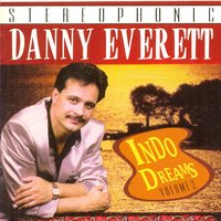 Indo Dreams Vol. 2 — Danny Everett