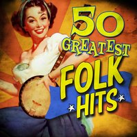 50 Greatest Folk Hits — сборник