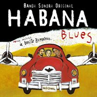 Habana Blues — B.S.O. Varios, Habana Blues