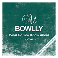 What Do You Know About Love — Al Bowlly