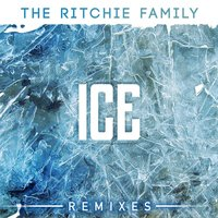 Ice Remixes — The Ritchie Family