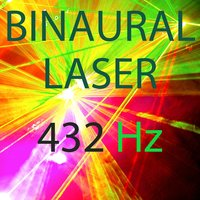 Binaural Laser — 432 Hz