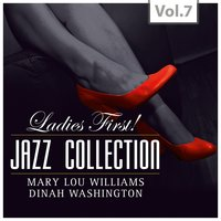 Ladies First! - Jazz Collection - All of them Queens of Jazz, Vol. 7 — сборник