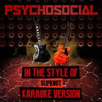 Psychosocial (In the Style of Slipknot) - Single — Ameritz Audio Karaoke