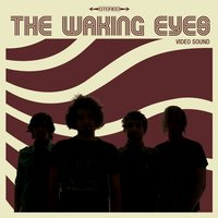 Video Sound — The Waking Eyes