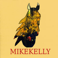 Come Back To Tulsa/B Sides — Mike Kelly