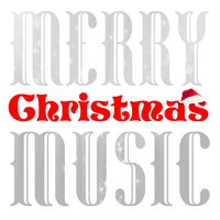 Merry Christmas Music — Christmas Holiday Music, Classical Christmas Music, Christmas Holiday Music|Classical Christmas Music|Die schönsten Weihnachtslieder, Die schönsten Weihnachtslieder
