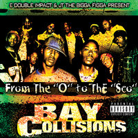 From The O To The Sco : Bay Collisions — сборник