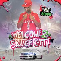 Welcome 2 Sauce City — Dolla Sign $coob