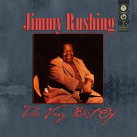 The Very Best Of — Jimmy Rushing