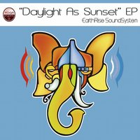 Daylight as Sunset - EP — EarthRise SoundSystem feat. Lucy Woodward