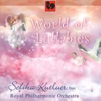 Sefika Kutluer, World of Lullabies for Flute & Orchestra — Royal Philharmonic Orchestra, Carl Orff, Peter Breiner, Sefika Kutluer, Sefika Kutluer, Royal Philharmonic Orchestra & Peter Breiner, Michio Miyagi