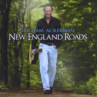 New England Roads — Will Ackerman