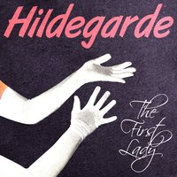 The First Lady — Hildegarde