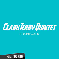 Boardwalk — Clark Terry Quintet