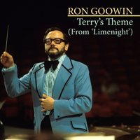 Terry's Theme (From 'Limelight') — Ron Goodwin