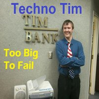 Too Big to Fail — Techno Tim