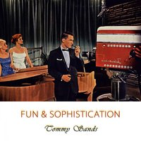 Fun And Sophistication — Tommy Sands