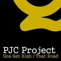 Gna Get High — PJC Project