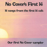 No Cover's First 14 — No Cover Sampler #1
