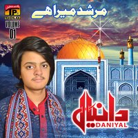 Murshid Mera Hai, Vol. 1 — Daniyal