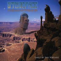 Smile At the Natives — Stoneface