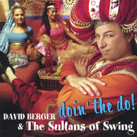 Doin' The Do — David Berger & The Sultans of Swing