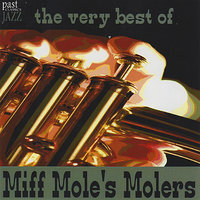 The Very Best Of Miff Mole's Molers — Miff Mole's Molers