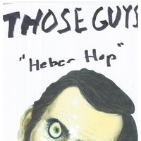 The Heber Hop — Those Guys