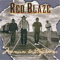 Memories and Daydreams — Red Blaze
