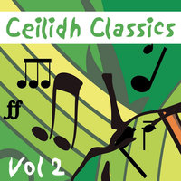 Ceilidh Classics, Vol. 2 — Bobby Harvey and His Ceilidh Band